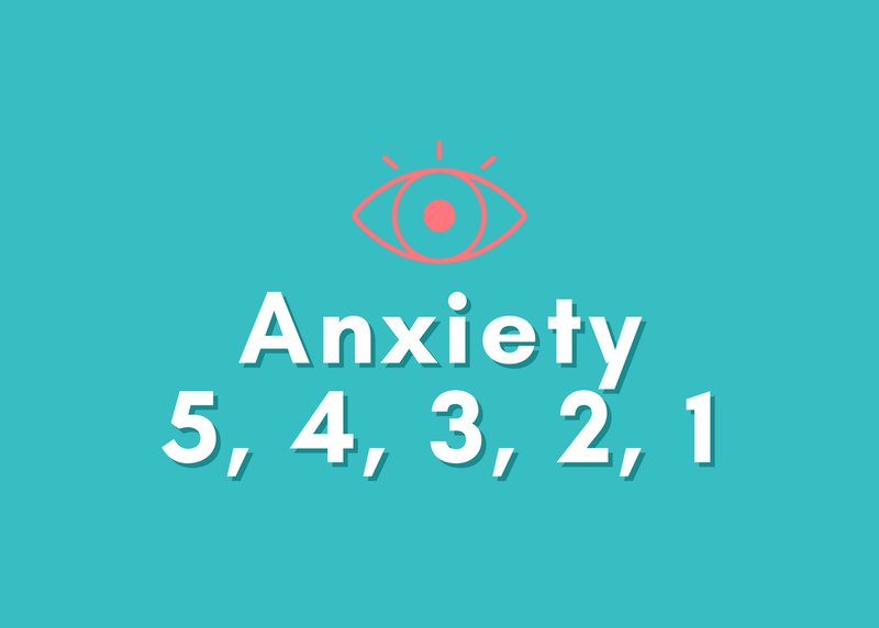 Anxiety 5, 4, 3, 2, 1: A Grounding Technique for Anxiety