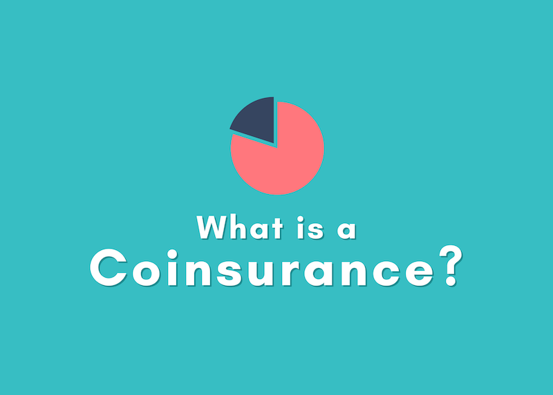 What is a Coinsurance? Health Insurance Explained