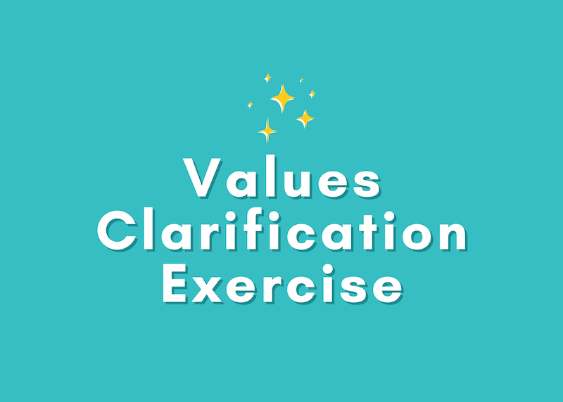 """How to Use a """"Values Clarification Exercise"""" to Find Purpose & Meet Goals"""