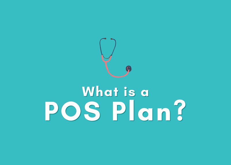 What is a POS Plan? Health Insurance Explained