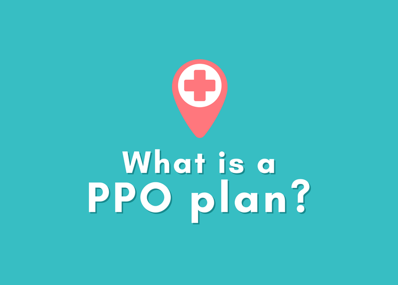 What is a PPO Plan? Health Insurance Explained